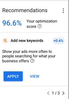 Google recommendations за повишаване на Optimization Score от 96,6% с 0,6%, чрез по-честото показването на рекламите на хора, които търсят продуктите на бизнеса.